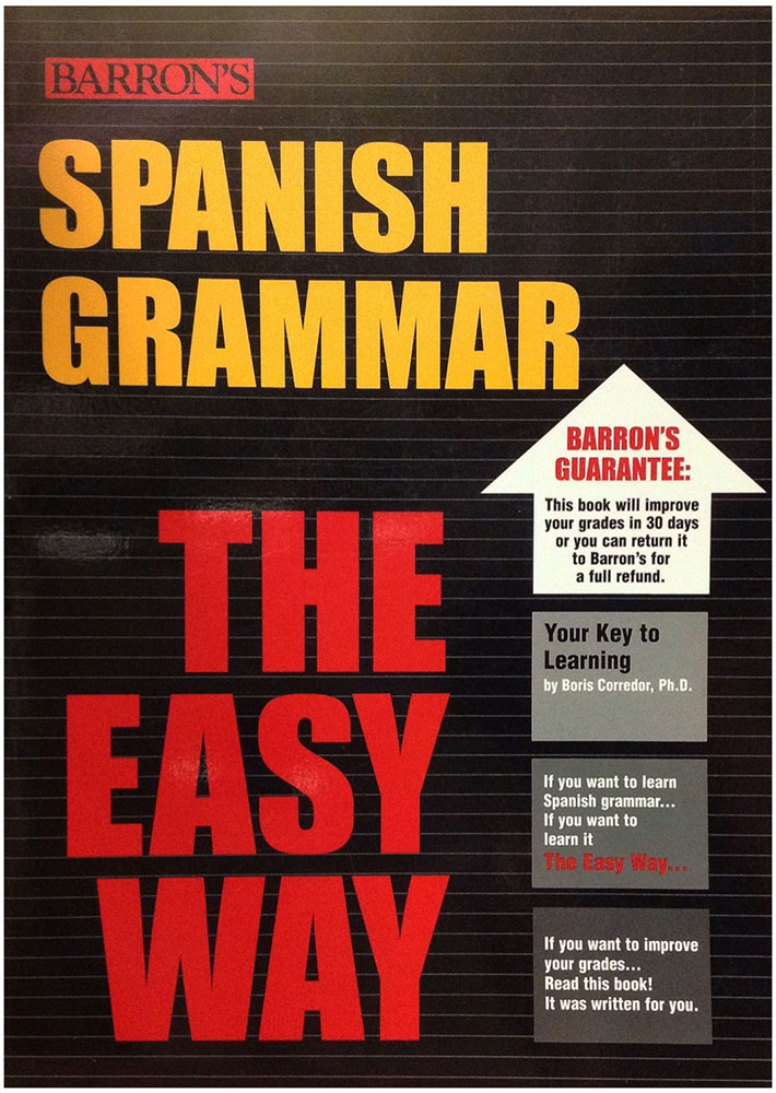 Spanish Grammar The Easy Way - Girol Books
