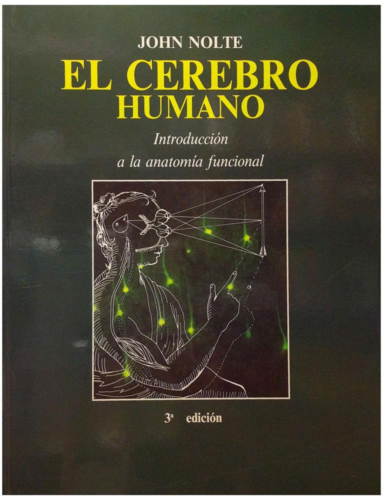 El cerebro humano: introducción a la anatomía funcional - Girol Books