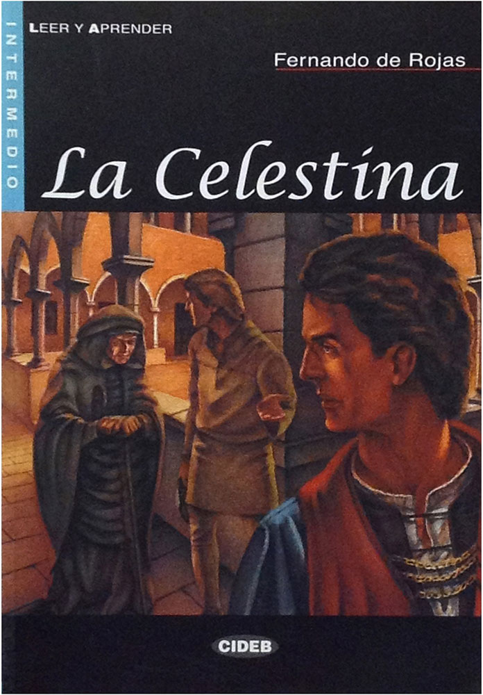 la celestina essays Commissioned essays - which means that there are some gaps in the  literary tradition and social reality in la celestina, bulletin of hispanic.